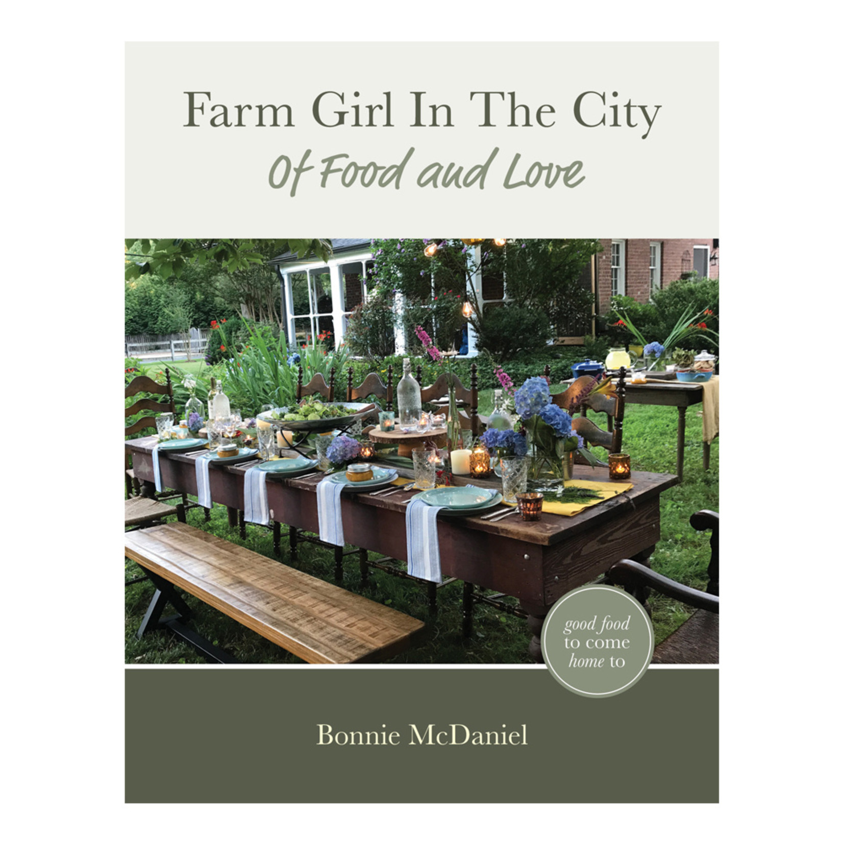 Farm Girl in the City: Of Food and Love