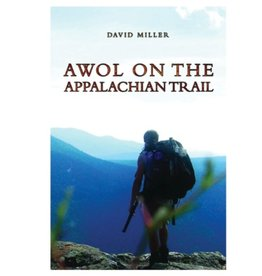 David Miller AWOL on the Appalachian Trail