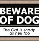 Door Mat - Beware of the Dog, the Cat is Shady too