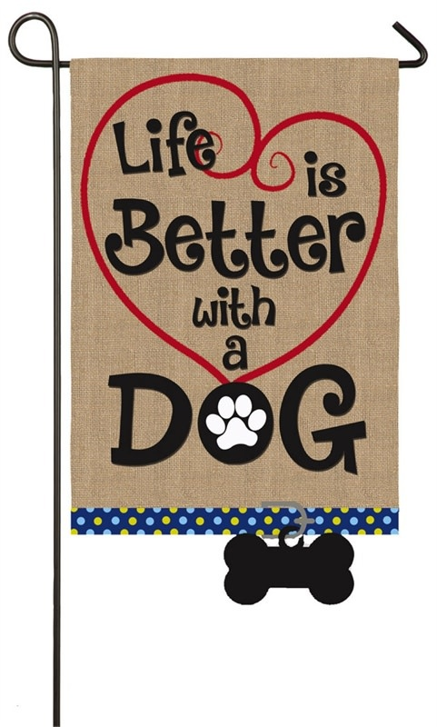 Small Flag - Life is Better with a Dog
