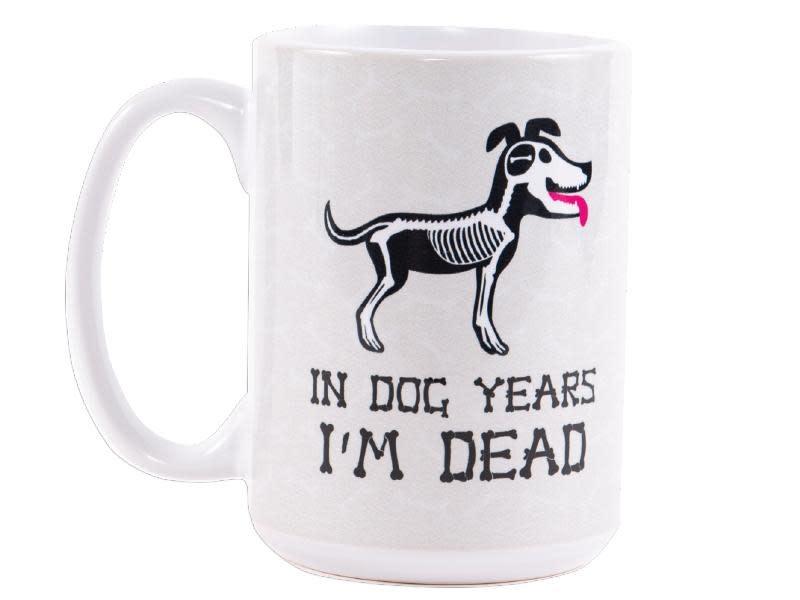 IN DOG YEARS...I'M DEAD 15oz Coffee Mug