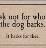 Door Mat - Ask not for whom the dog barks