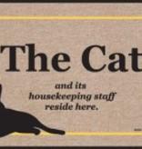 Door Mat - The Cat & Its Housekeeping Staff Live Here
