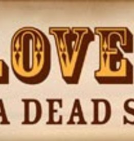 SIGN-Live, Love, Bark..Roll in a dead squirrel