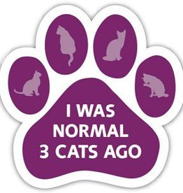 Paw Magnet - I was normal 3 cats ago