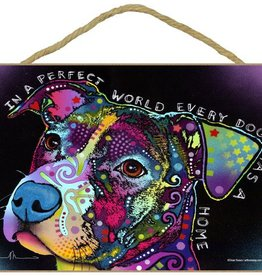 Russo Sign-Pitbull - In a perfect world every dog has a home