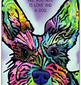 Russo Sign-Schnauzer - All you need is love and a dog
