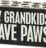 Box Sign - My GrandKids Have Paws