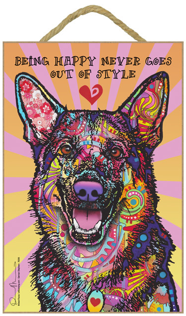 Russo Sign-German Shepherd - Being happy never goes out of style