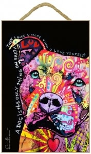 Russo Sign-Pitbull - A dog is the only thing on earth that loves u more than u love yourself