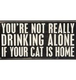 Box Sign - Drinking Alone CAT