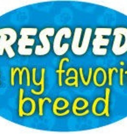 Oval Magnet-Rescued Is My Favorite Breed