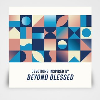 Beyond Blessed Devotional