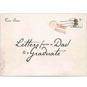 Letters from a Dad to a Graduate PB