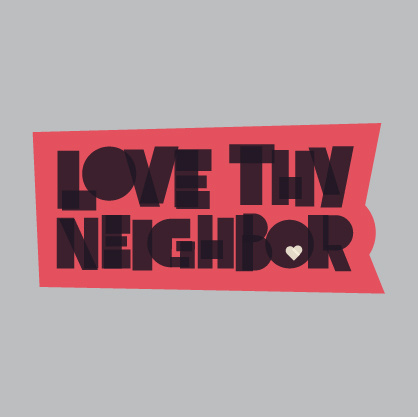 Love Thy Neighbor Magnet