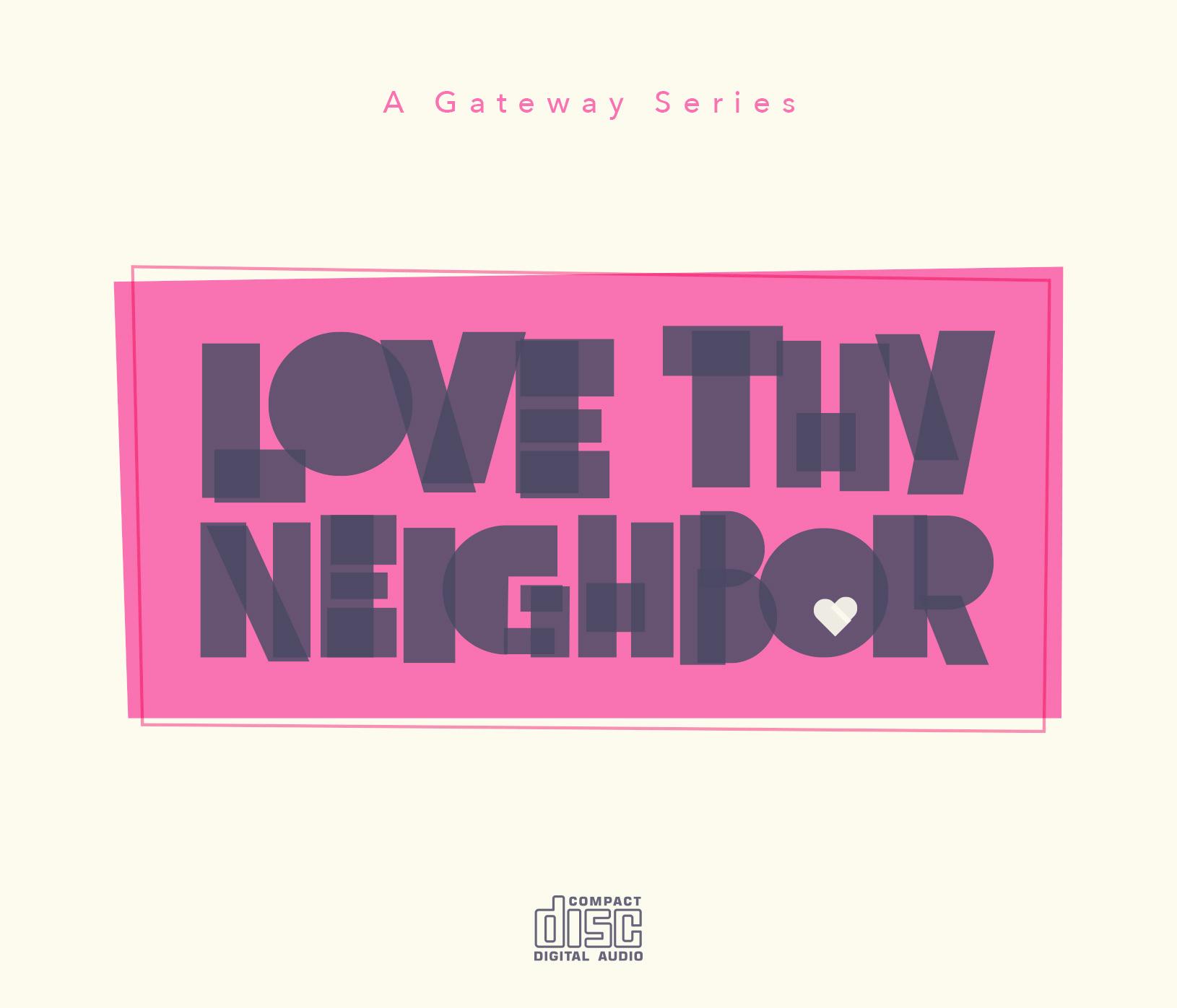 Love Thy Neighbor CD