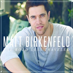Matt Birkenfeld: Road Less Traveled CD
