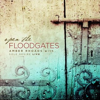 Amber Rhoads: Open the Floodgates CD