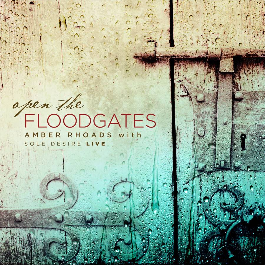 Amber Rhoads: Open the Floodgates CD