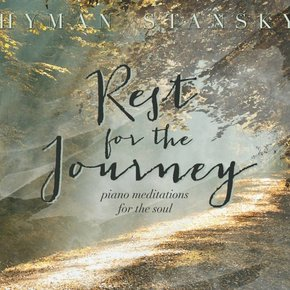 Hyman Stansky: Rest in the Journey CD