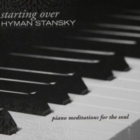 Hyman Stansky: Starting Over CD