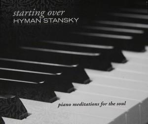 Hyman Stansky: Starting Over CD