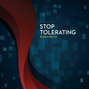 Stop Tolerating CD