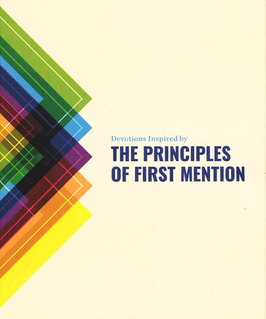Principles of First Mention Devotional