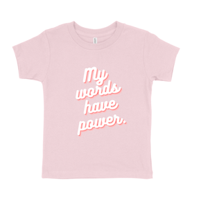 My Words Kids Tee Pink