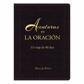 Adventures in Prayer Spanish LL
