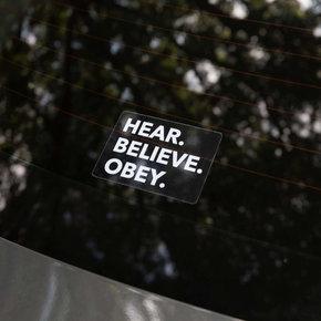 Sticker - Hear Believe Obey White