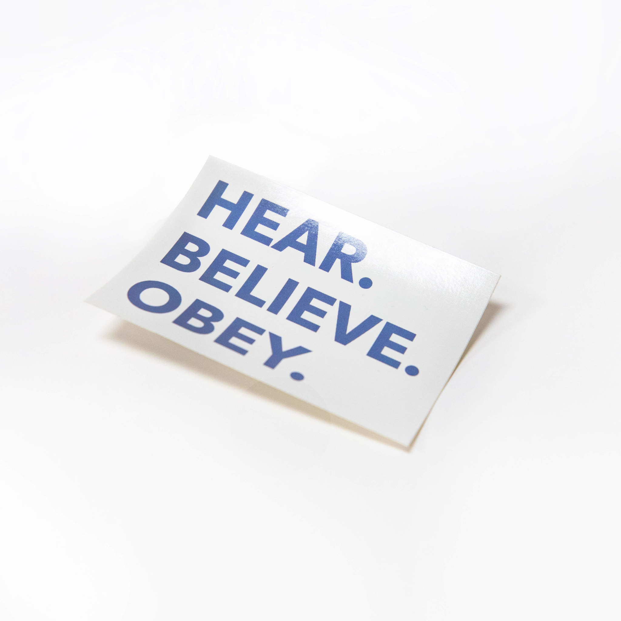 Sticker - Hear Believe Obey Blue