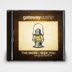 The More I Seek You CD