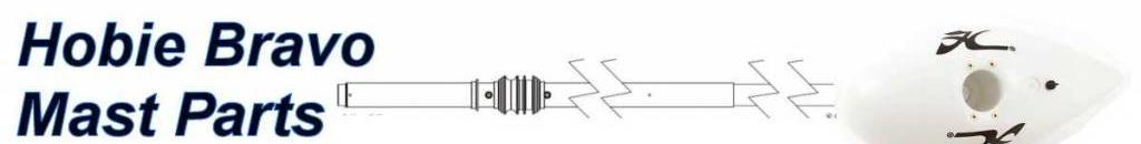 Hobie Bravo Mast Parts