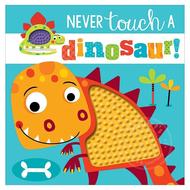 Make Believe Ideas Never Touch a Dinosaur!