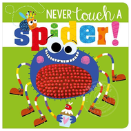 Make Believe Ideas Never Touch a Spider!