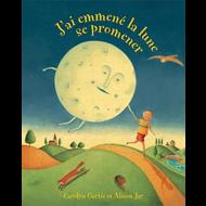 Barefoot Books J'ai emmené la lune se promener