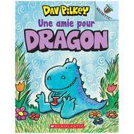 Scholastic Dragon : N° 1 - Une amie pour Dragon