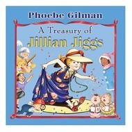 Scholastic A Treasury of Jillian Jiggs