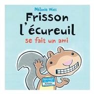 Scholastic Frisson l'écureuil se fait un ami