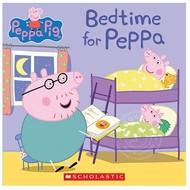 Scholastic Peppa Pig Bedtime for Peppa