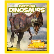 National Geographic National Geographic Kids Everything Dinosaurs