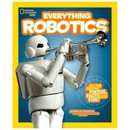 Random House National Geographic Kids Everything Robotics