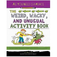 Penguin All You Need is a Pencil The Weird, Wacky, and Unusual Activity Book