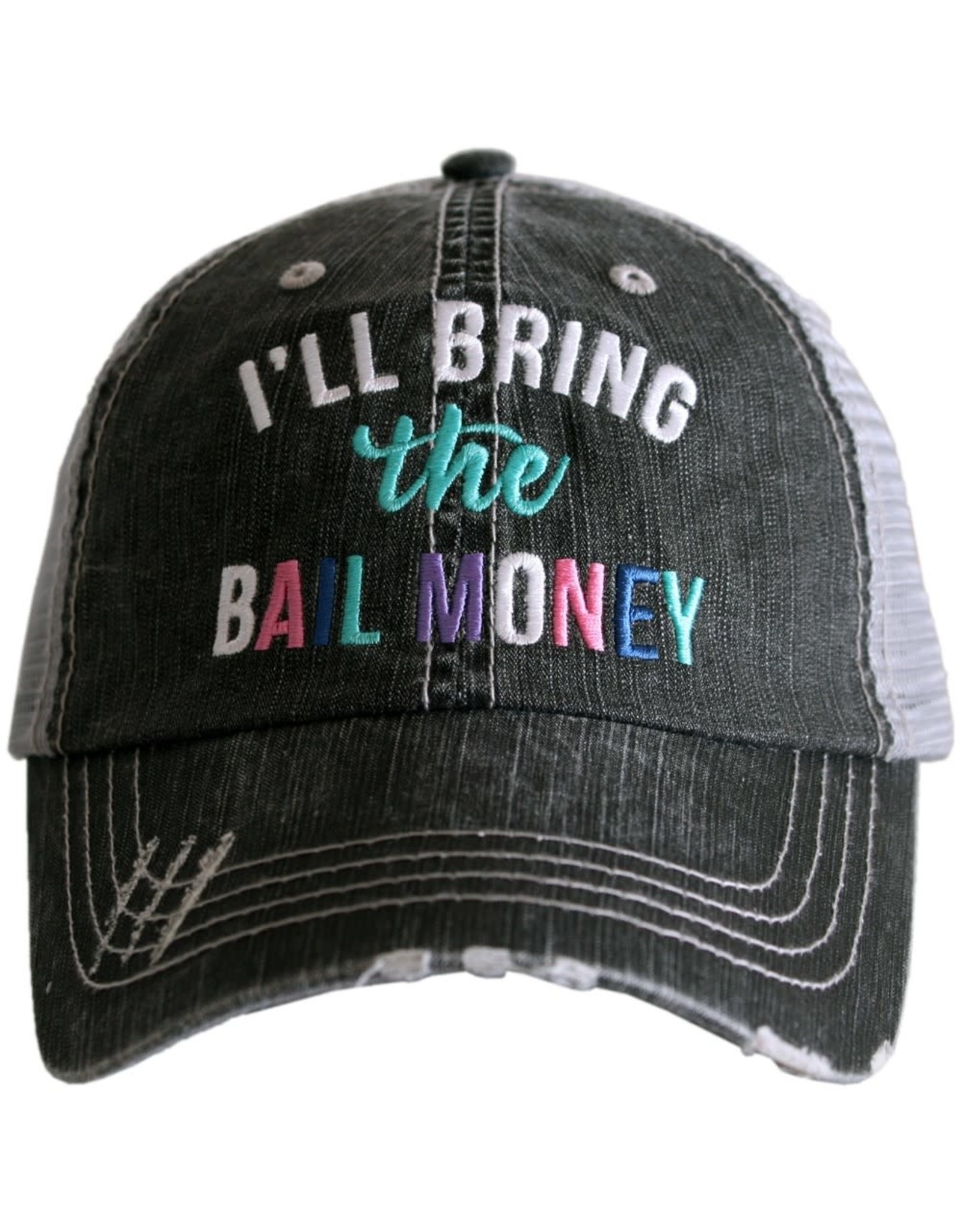 TLC ILL BRING BAIL MONEY TRUCKER HAT