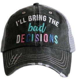 TLC ILL BRING BAD DECISIONS TRUCKER HAT