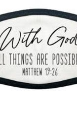 TLC With God All Things Are Possible Face Mask