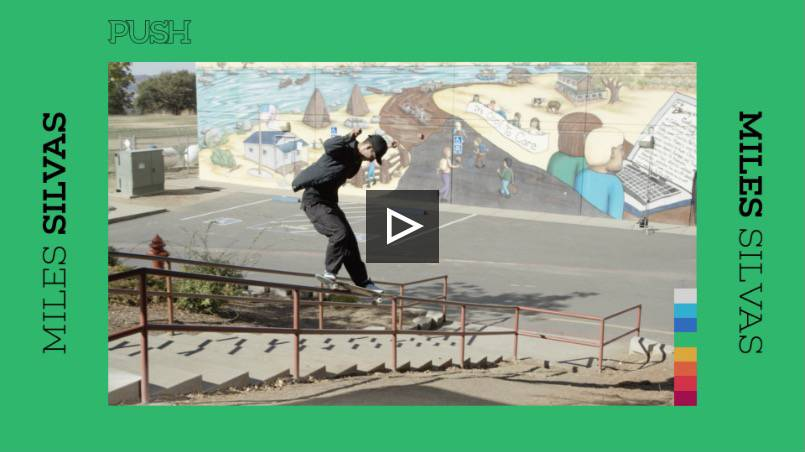 Miles Silvas Push part