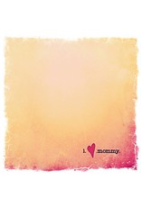 I Heart Mommy Card