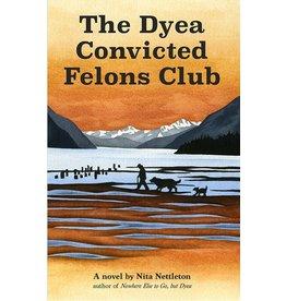 Second novel in Dyea series by Nita Nettleton